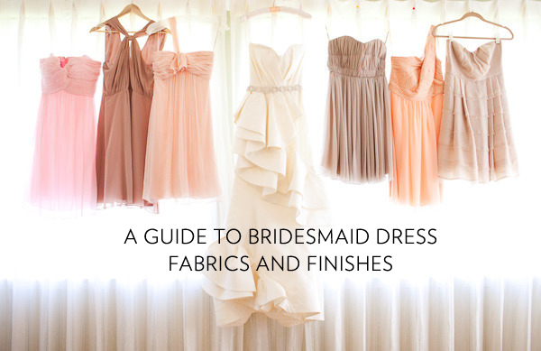 A Guide To Bridesmaid Dress Fabrics And Finishes Published January 28 2017 At 600 389